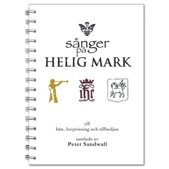 Sånger på Helig Mark: till bön, lovprisning och tillbedjan