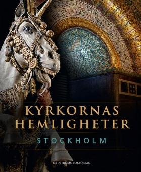 Kyrkornas hemligheter: Stockholm