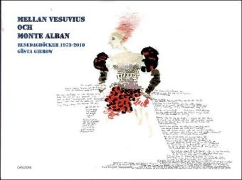 Mellan Vesuvius och Monte Alban: Resedagböcker 1973-2010