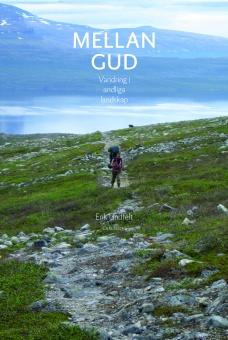 Mellan Gud: Vandring i andliga landskap