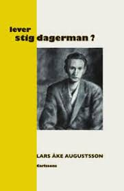 Lever Stig Dagerman?