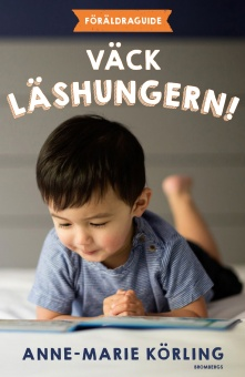 Väck läshungern: Föräldraguide