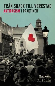 Från snack till verkstad: Antirasism i praktiken