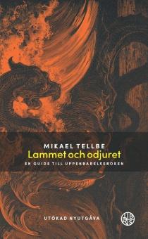 Lammet och odjuret: En guide till Uppenbarelseboken Utökad utgåva