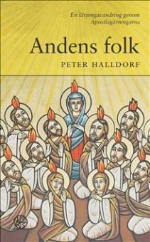 Andens folk: En lärjungavandring genom Apostlagärningarna