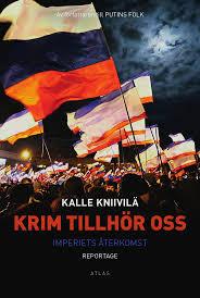 Krim tillhör oss: Imperiets återkomst - Reportage