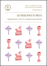 Kyrkohistoria: Perspektiv på ett forskningsämne (konferenser 70)