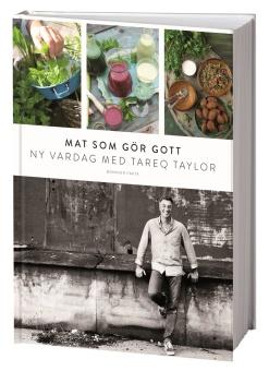 Mat som gör gott: Ny vardag med Tareq Taylor