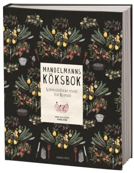 Mandelmanns köksbok: självhushållande recept från Djupadal
