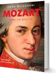 Mozart: Hans liv och tid