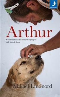 Arthur: Gatuhunden som lämnade djungeln och hittade hem