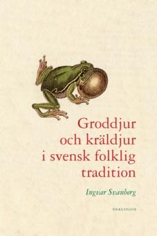 Groddjur och kräldjur i svensk folklig traditon