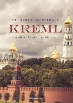 Kreml: Symbolen för makt och rikedom