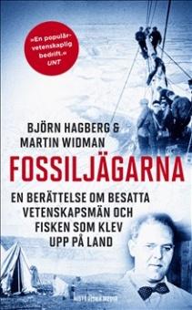 Fossiljägarna: En berättelse om besatta vetenskapsmän och fisken som klev upp på land