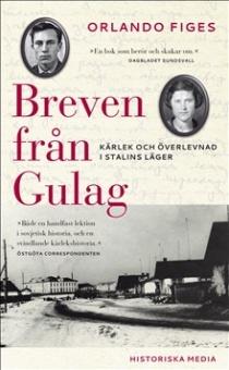 Breven från Gulag: Kärlek och överlevnad i Stalins läger