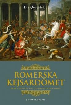 Romerska kejsardömet: från Augustus till Konstantin den store