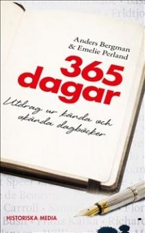 365 dagar: Utdrag ur kända och okända dagböcker