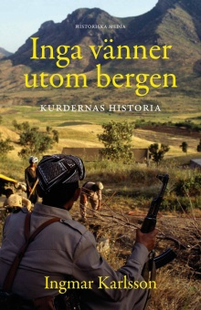 Inga vänner utom bergen: Kurdernas historia