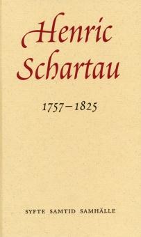 Henric Schartau 1757 - 1825: Syfte - Samtid - Samhälle