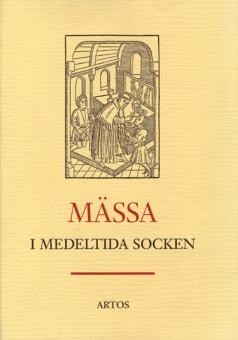 Mässa i medeltida socken, 2 uppl.