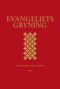 Evangeliets gryning: Utläggningar av de gammaltestamentliga läsningarna i 2002 års evangeliebok, översättning Olof Andén, bearb. Per Beskow