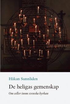De heligas gemenskap: om celler inom Svenska kyrkan