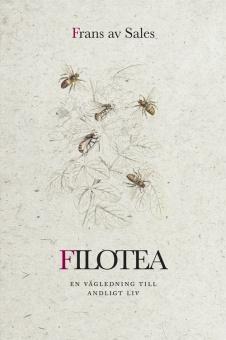 Filotea: En vägledning till andligt liv