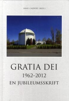 Gratia Dei 1962-2112 - En jubileumsskrift