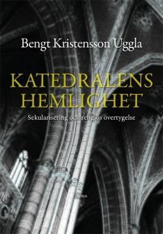Katedralens hemlighet - Sekularisering och religiös övertygelse