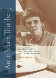 Anne-Marie Thunberg : Samhälls- och kulturdebatt under 1900-talets andra hälft