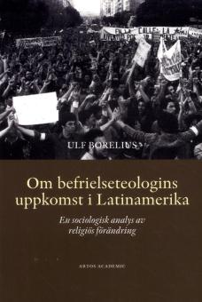 Om befrielseteologins uppkomst i Latinamerika: En sociologisk analys av religiös förändring