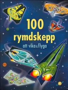 100 rymdskepp att vika och flyga