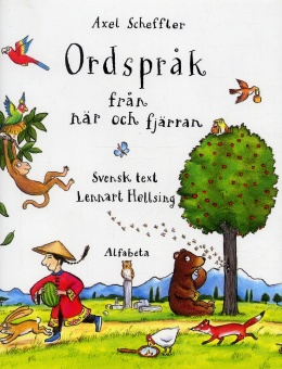 Ordspråk från när och fjärran - Svensk text Lennart Hellsing
