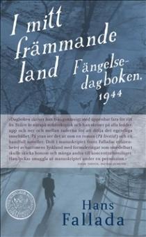 I mitt främmande land - Fängelsedagboken, 1944