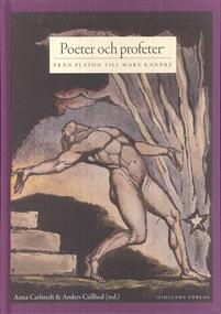 Poeter och profeter: från Platon till Mare Kandre