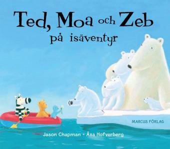 Ted, Moa och Zeb på isäventyr