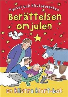 Berättelsen om julen - en klistraklart-bok