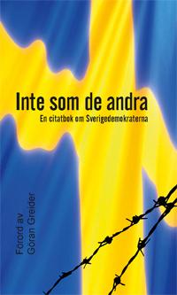 Inte som de andra - En citatbok om Sverigedemokraterna
