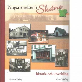 Pingströrelsen i Skåne - historia och utveckling