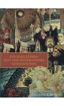 Katolska kyrkan och den västerländska civilisationen