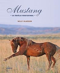 Mustang - en förföljd frihetssymbol