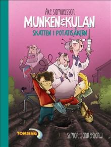 Munken & Kulan: Skatten i potatisåkern - Bok nr 4
