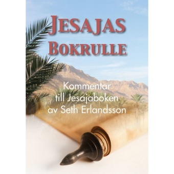 Jesajas bokrulle: Kommentar till Jesajaboken