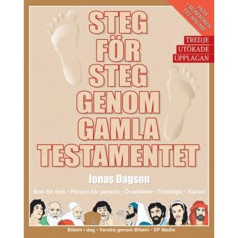 Steg för steg genom Gamla Testamentet: Tredje utökade upplagan
