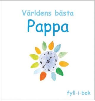 Världens bästa Pappa: fyll-i-bok