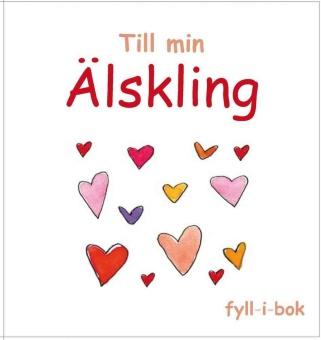 Till min Älskling: fyll-i-bok