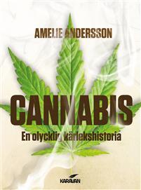 Cannabis: En olycklig kärlekshistoria