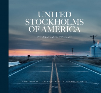 United Stockholms of America: Svenskarna som stannade
