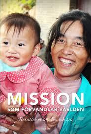 Mission som förändrar världen: Berättelser som liv och tro