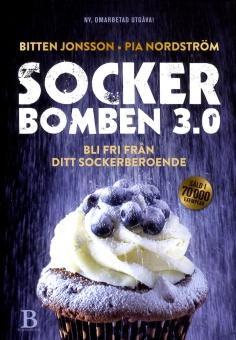 Sockerbomben 3.0: bli fri från ditt sockerberoende